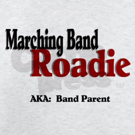 I miss these days !!!                              Marching Band Roadie T-Shirt by tincansncap