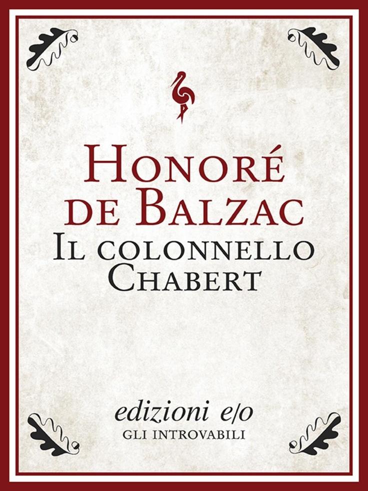 """""""Il colonnello Chabert"""" di Honoré Balzac edito da edizioni e/o"""