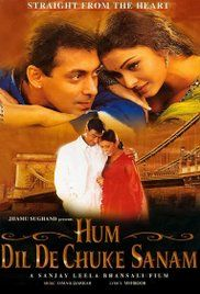 Free Online Hum Dil De Chuke Sanam Movie.  and Vanraj, the man from whom she learnt how to abide and fulfill promises of love.