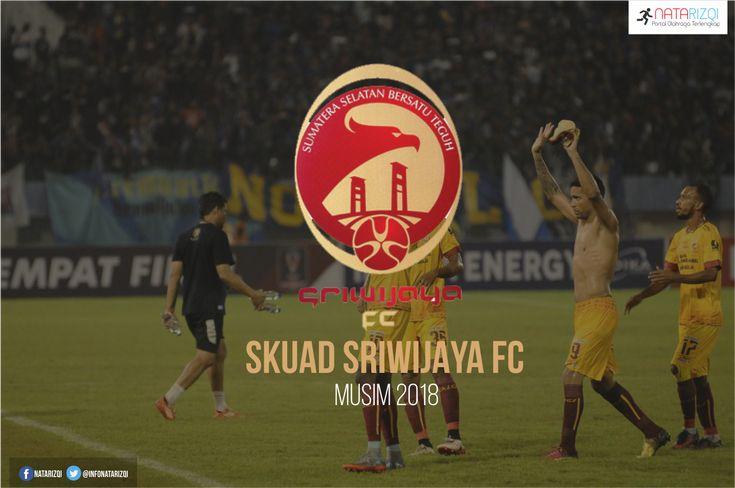 Inilah Daftar Skuad Pemain Sriwijaya FC Musim 2018 Terbaru