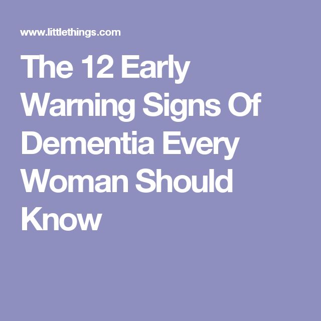 The 12 Early Warning Signs Of Dementia Every Woman Should Know