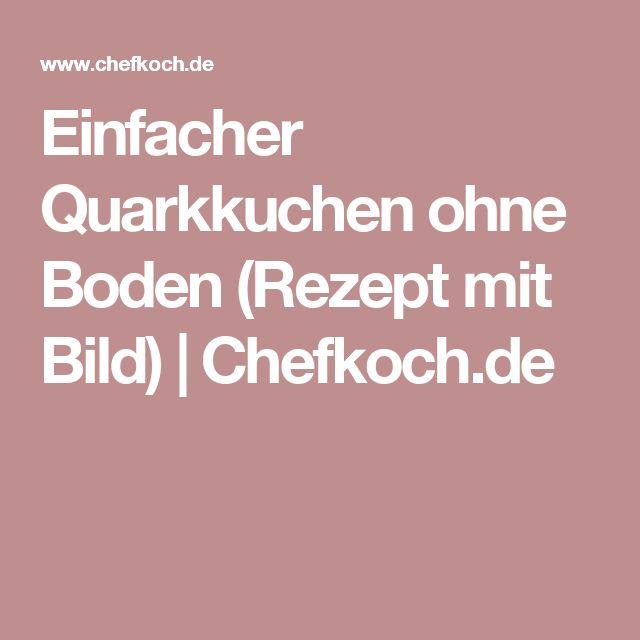 Einfacher Quarkkuchen ohne Boden (Rezept mit Bild) | Chefkoch.de