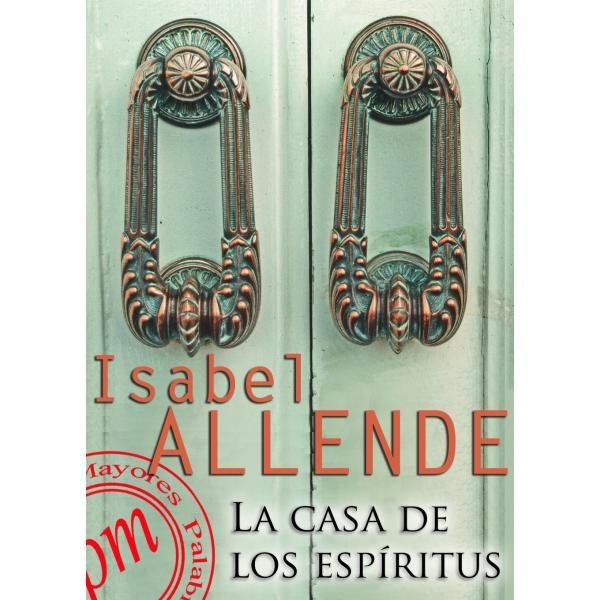Libro la casa de los esp ritus isabel allende palabras mayores e books disponibles en - La casa delos espiritus isabel allende ...