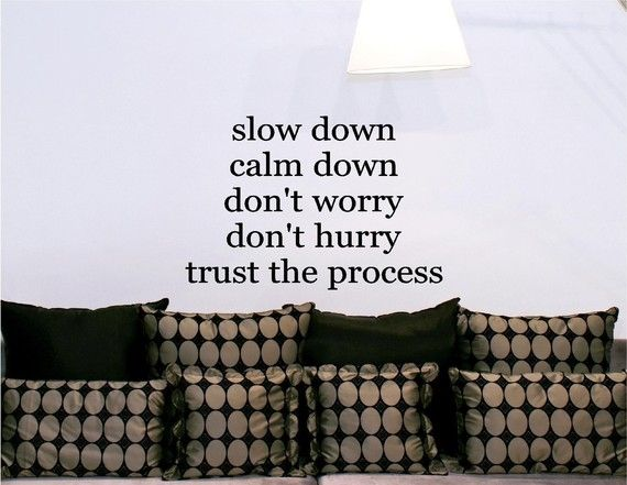 18 Best Images About Trust The Process On Pinterest