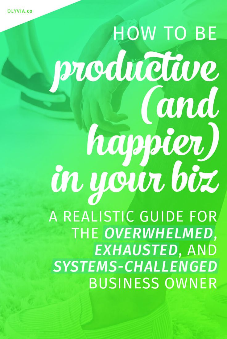 How to be more productive as a small business owner (and yes, happier, too!) -- 13 realistic productivity tips that will help you grow your brand with less overwhelm.