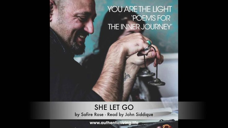 Inspiring Poems - She Let Go by Safire Rose - John Siddique