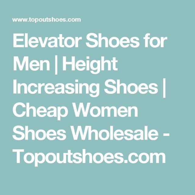 Elevator Shoes for Men | Height Increasing Shoes | Cheap Women Shoes Wholesale - Topoutshoes.com
