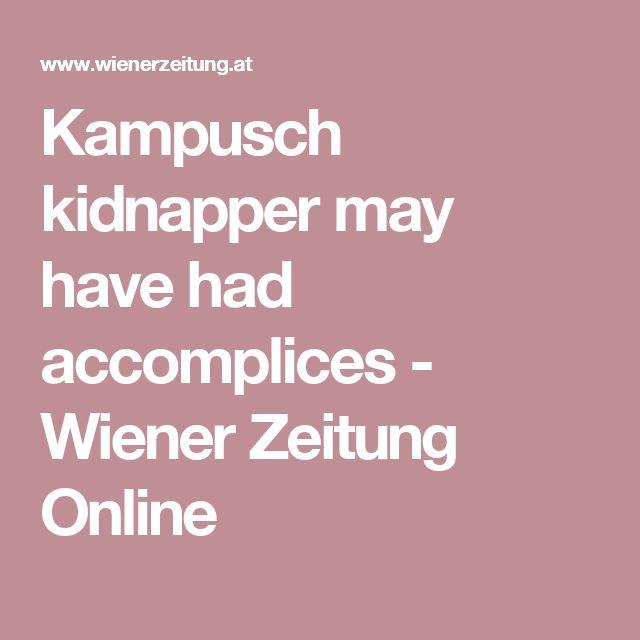 Kampusch kidnapper may have had accomplices - Wiener Zeitung Online
