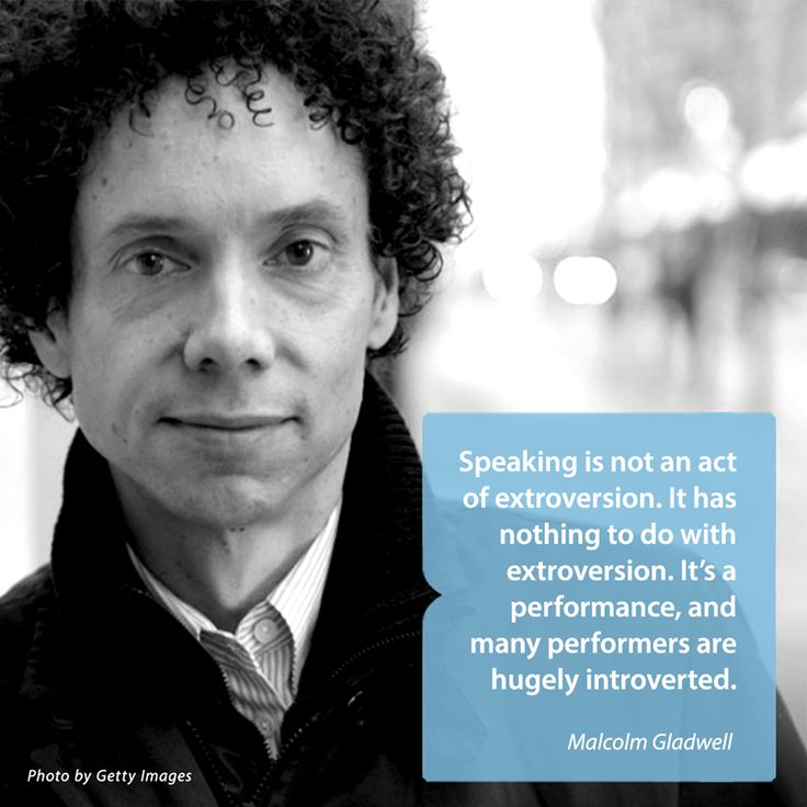 "#RethinkQuiet Fact: Speaking up does not mean you're acting more extroverted. // ""Speaking is not an act of extroversion,"" says Malcolm Gladwell."