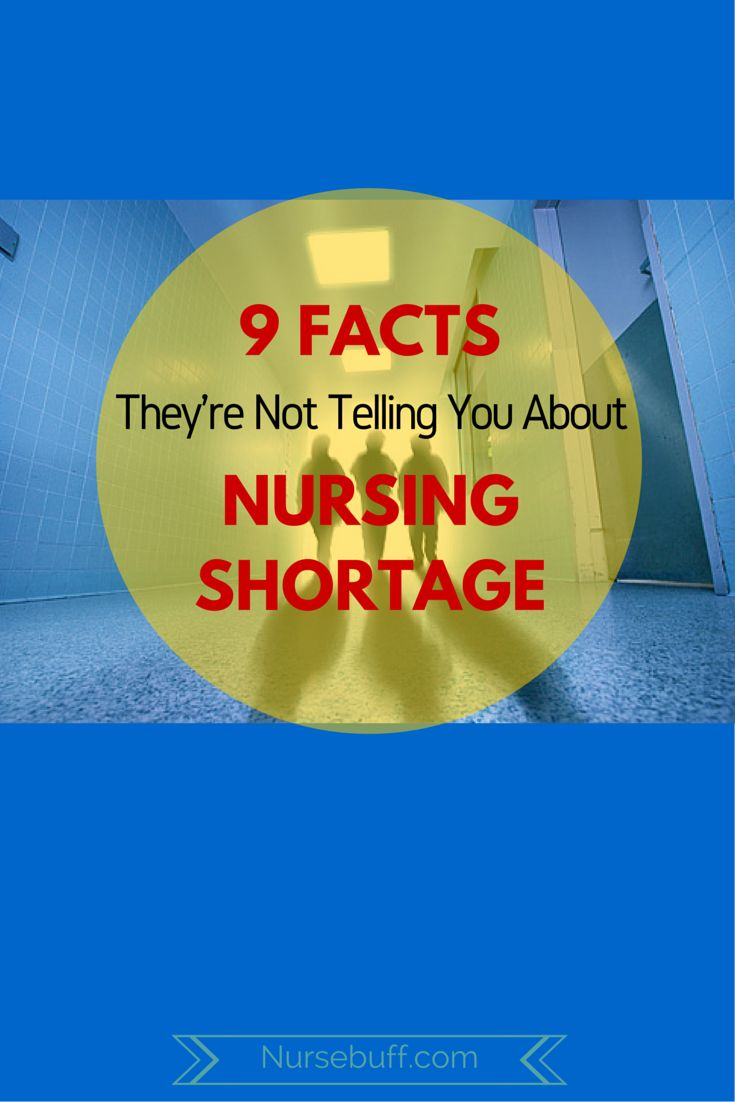 {9 facts they're not telling you about the nursing shortage}
