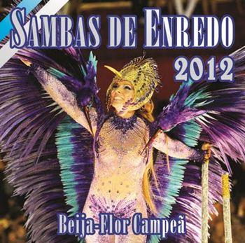 Portela e Vila Isabel apresentam os melhores sambas de enredo de 2012 - Postado na data de 7/2/2012