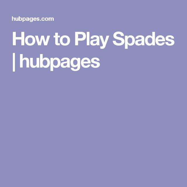 How to Play Spades | hubpages