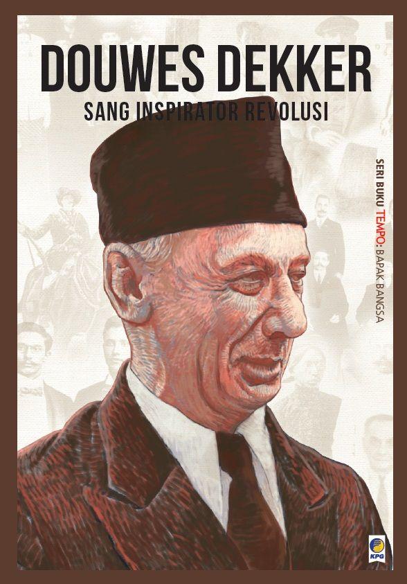 Douwes Dekker by TEMPO. Published on 2 November 2015.