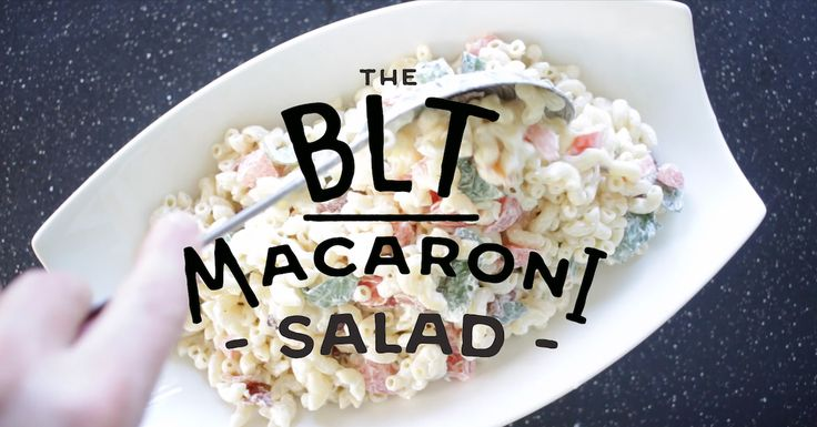 BLT Macaroni Salad - Eat. Fit. Fuel.