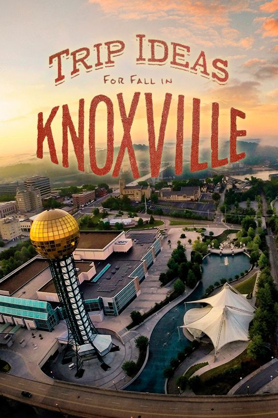 Trip Ideas for fall in Knoxville, Tennessee