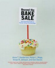"""""""Beyond the Bake Sale: The Essential Guide to Family-School Partnerships""""."""