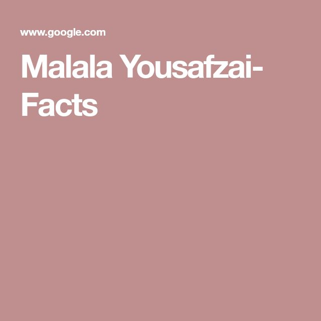 Malala Yousafzai- Facts