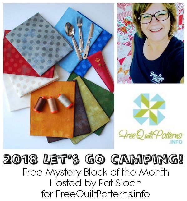 Pat Sloan Mystery BOM 2018 Supply List - Let's Go Camping