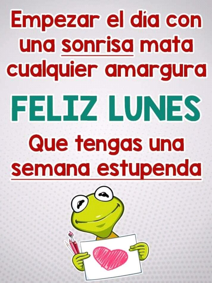 Feliz Lunes Feliz Lunes Frases Autoayuda Y Carteles De
