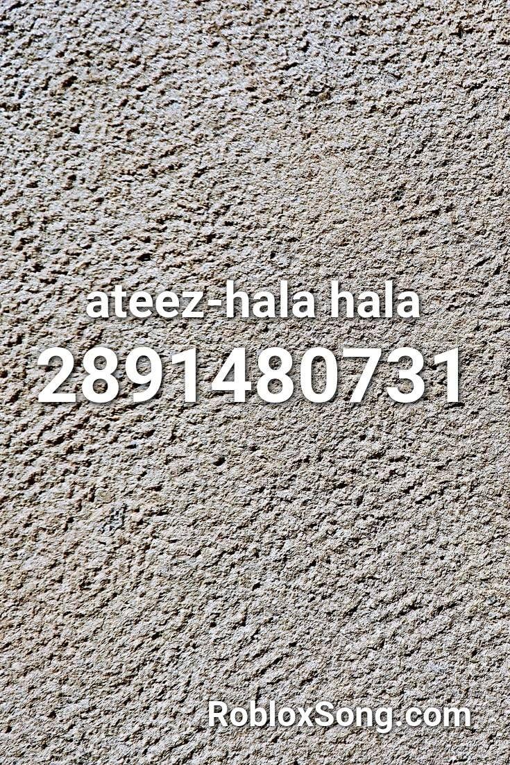 Ateez Hala Hala Roblox Id Roblox Music Codes Cumbia Roblox Fnaf Song