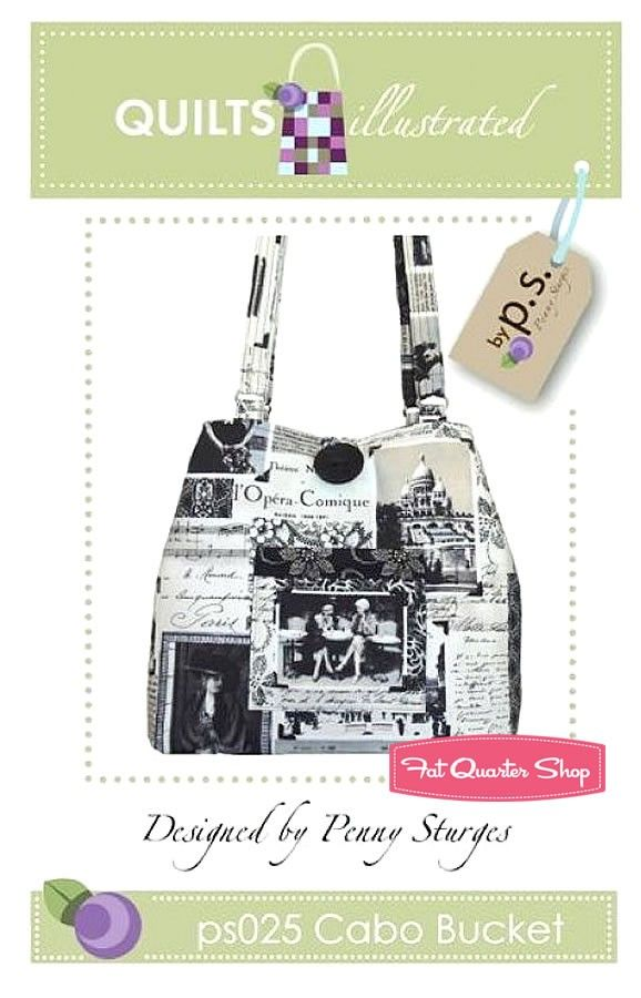 Cabo Bucket Tote PatternQuilts Illustrated #PS025 - Sewing Patterns | Fat Quarter Shop: