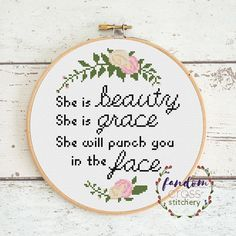 OFFICE STITCHING SHE IS BEAUTY SHE IS GRACE SHE WILL PUNCH YOU IN THE FACE