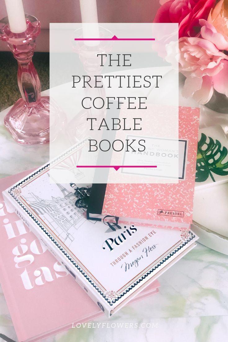 The Best Prettiest Girl Boss Coffee Table Books Coffee
