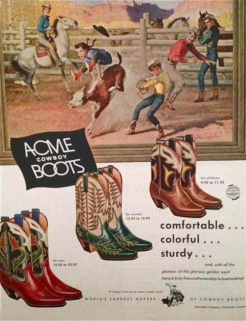 Acme cowboy boots advertisement, 1951   Advertising   Pinterest ...