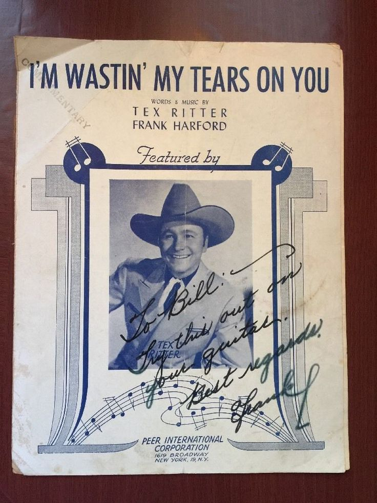 Sheet Music I'm Wastin' My Tears On You Tex Ritter 1944 Frank Harford Vintage