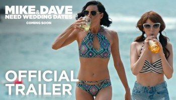 Mike and Dave Need Wedding Dates | Official Trailer