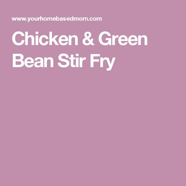 Chicken & Green Bean Stir Fry