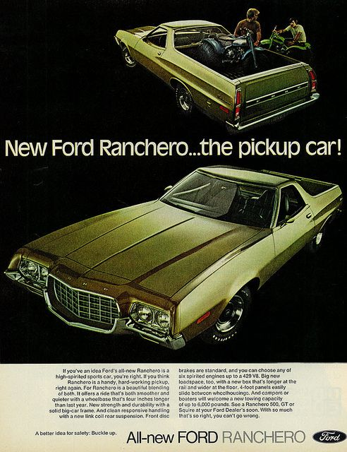 "1972 Ford Ranchero Ad, ""The Pickup Car"" 