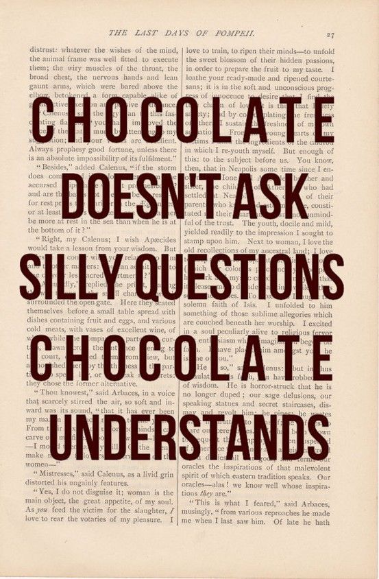 .: Silly Questions, Chocolates, Quotes, Truth, Funny