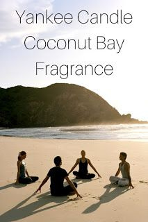 Smart Working is Hard Working: Yankee Candle Coconut Bay