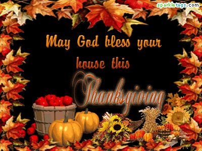 May God Bless Your House This Thanksgiving animated thanksgiving happy thanksgiving graphic thanksgiving quote thanksgiving greeting thanksgiving blessings thanksgiving friends and family