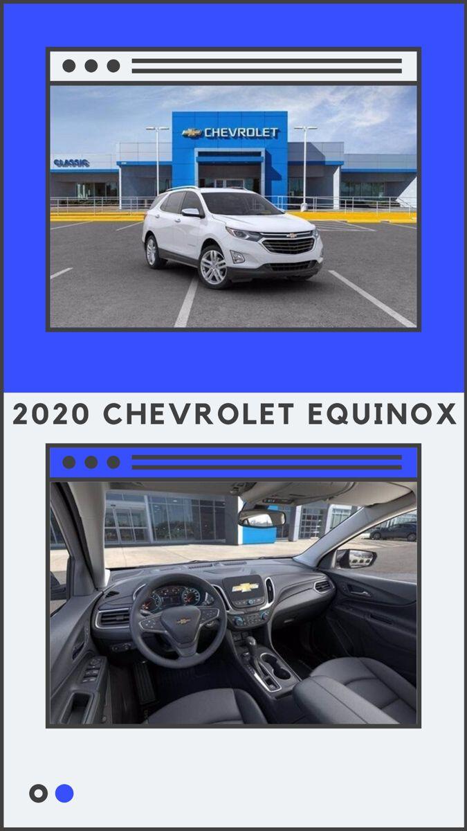 2020 Chevy Equinox For Sale Chevy Equinox Chevrolet Equinox Classic Chevrolet