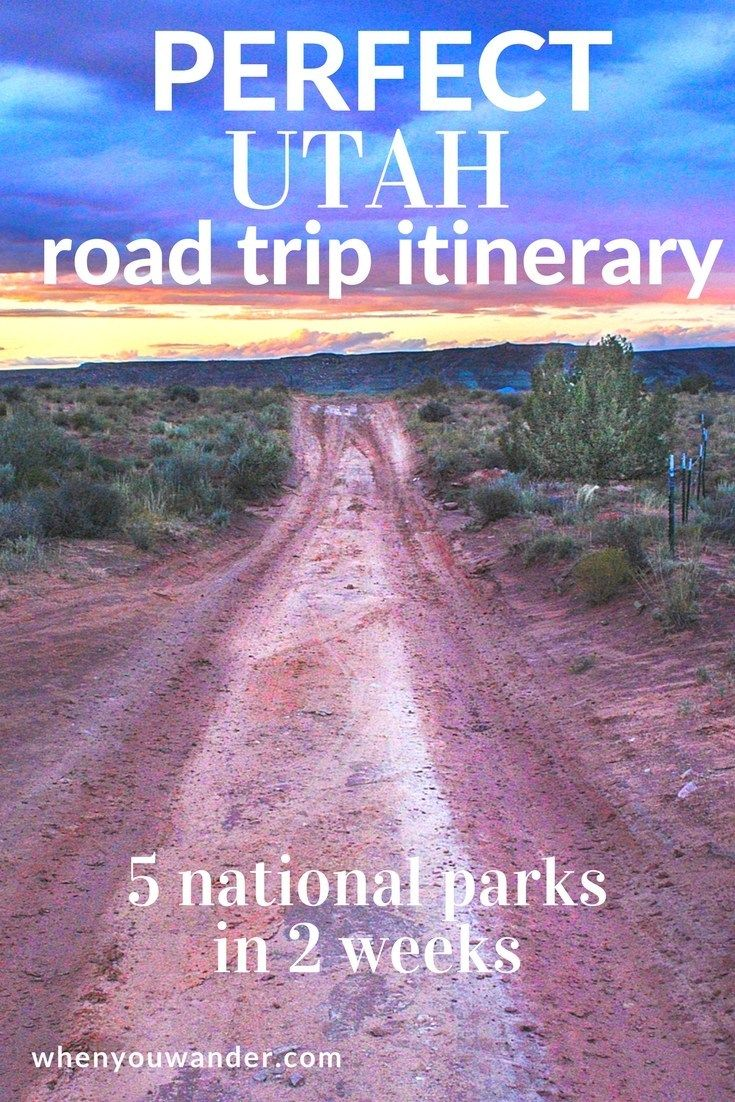 Utah Road Trip Itinerary – 2 Weeks in the Mighty 5 National Parks