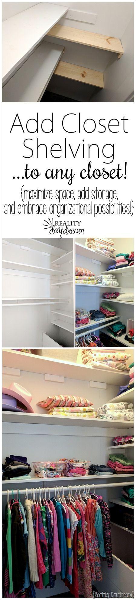 ADD CLOSET SHELVING To Any Basic Closet