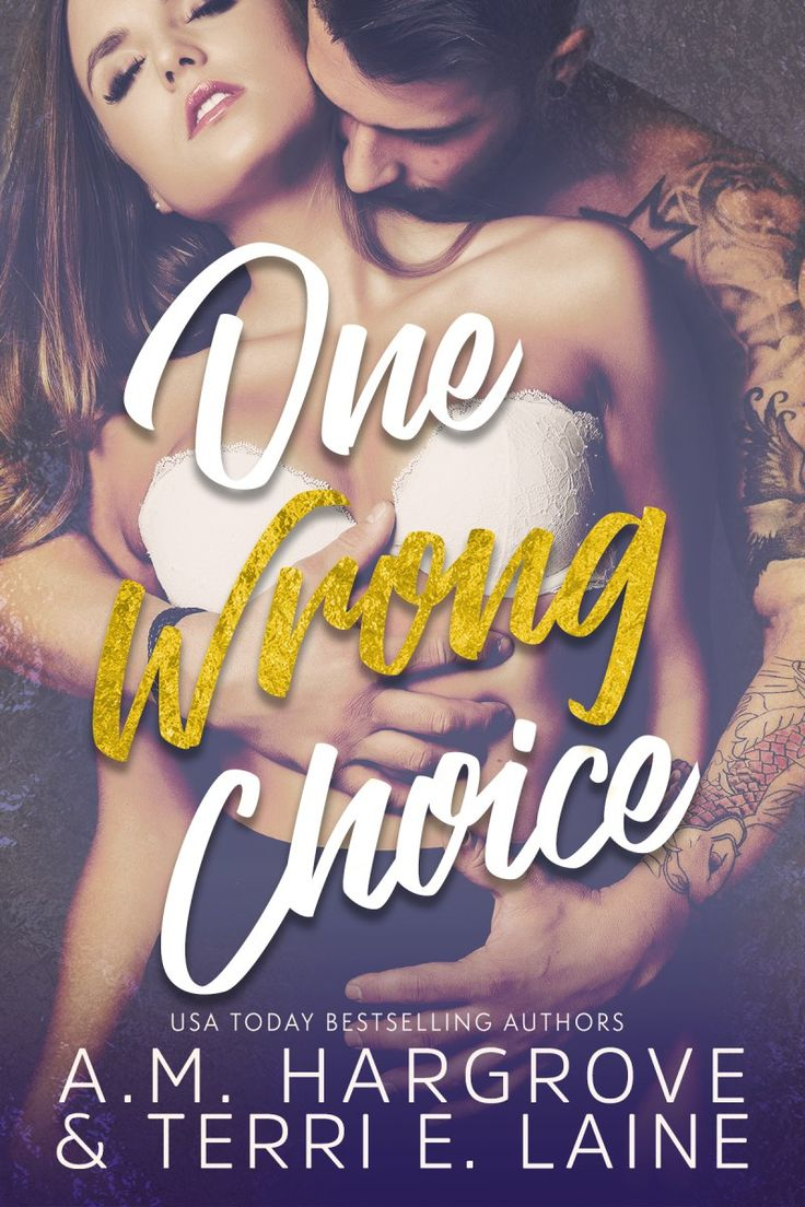 One Wrong Choice by A.M. Hargrove & Terri E. Laine....Release Blitz