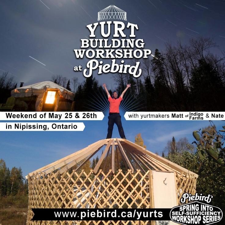 Piebirdca Yurts Yurt Building Workshop At Piebird