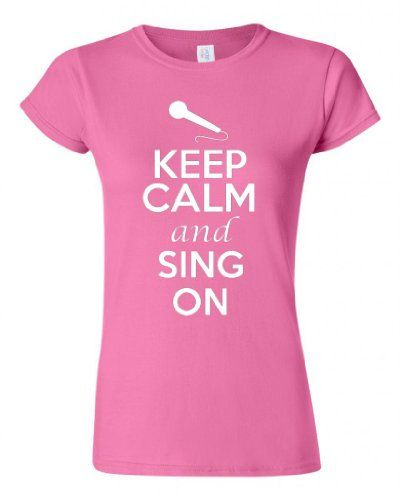 Junior Keep Calm And Sing On T-Shirt Tee (Small Pink)