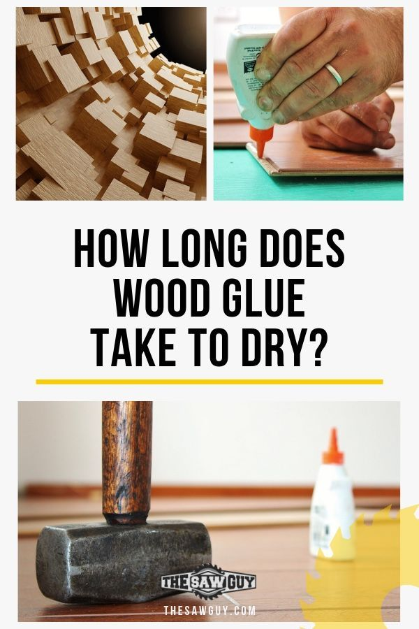 How Long Does Wood Glue Take To Dry Ansewring The Age Old Question Wood Glue Woodworking Basics Advanced Woodworking Plans