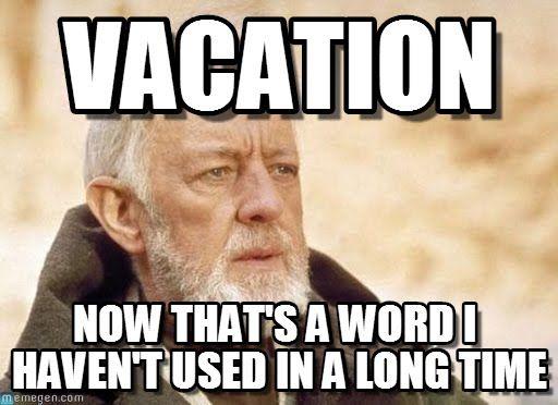 25 Best Ideas About Vacation Meme On Pinterest Weekend