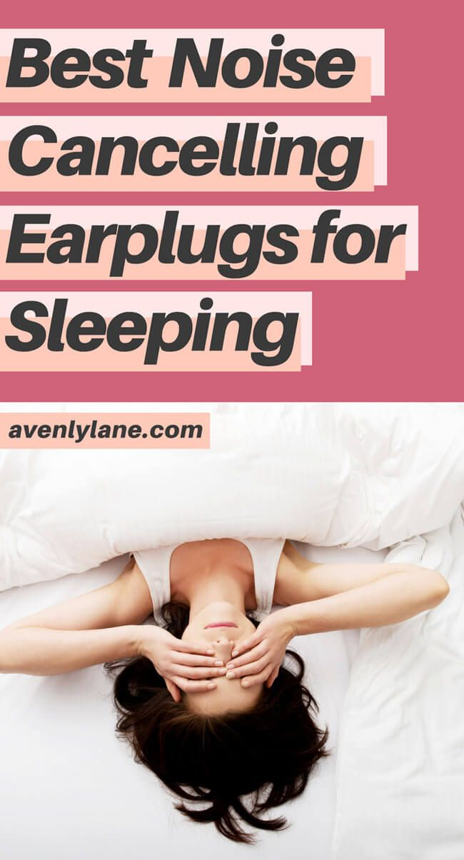 Best Noise Cancelling Earplugs For Sleeping On A Plane Avenly Lane Fashion Beauty Reviews Sleeping Ear Plugs Sleeping On A Plane Noise Cancelling