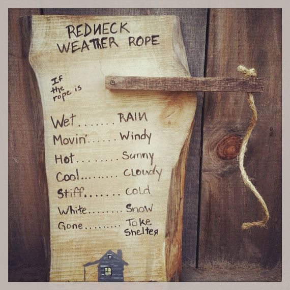 Redneck weather rope funny home decor handmade wooden for Odd decorations for home