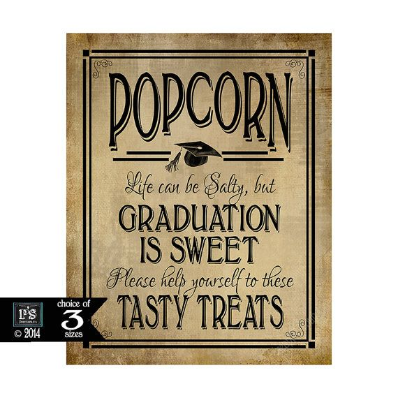 popcorn life can be salty but graduation is sweet grad party vintage style sign instantly
