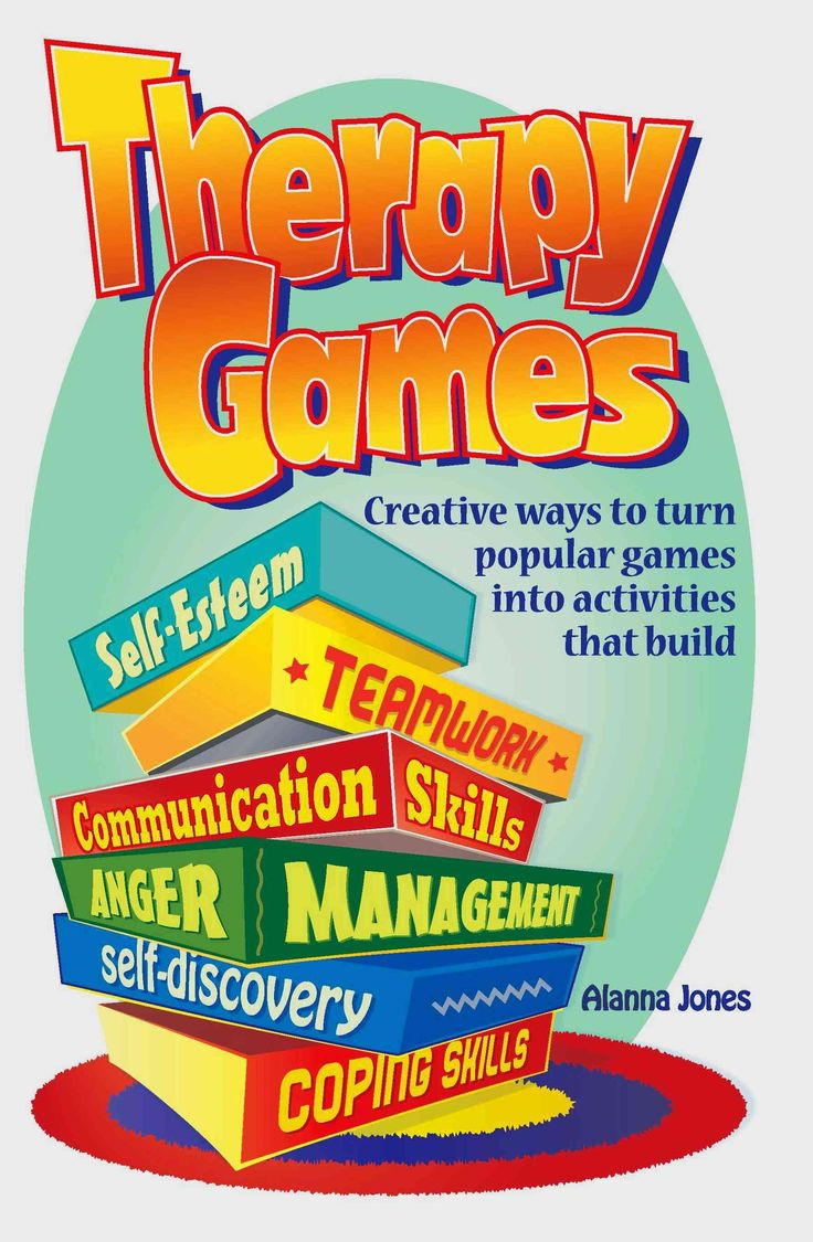 Therapy Games: Creative Ways to Turn Popular Games into Activities That Build Self-esteem, Teamwork, Communicatio...