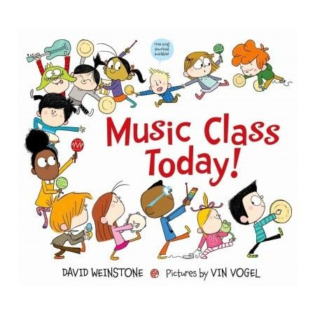 Music Class Today By David Weinstone