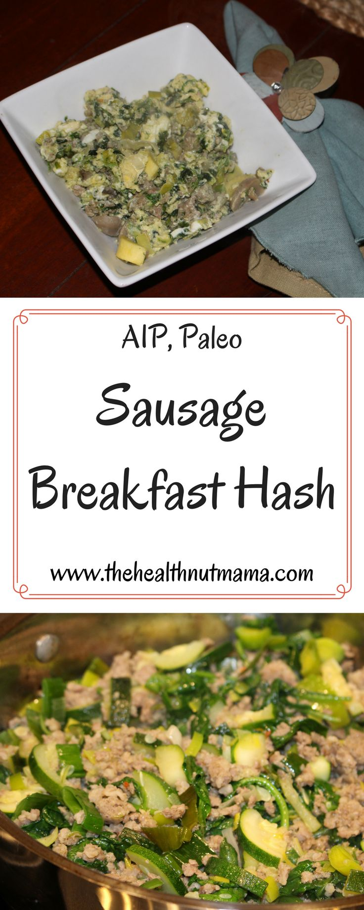Paleo AIP Sausage Breakfast Hash - I love to make this ahead so that my mornings are so much easier. Quick, Delicious & Healthy! www.thehealthnutmama.com #aip #paleo #breakfast