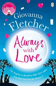 Always with Love by Giovanna Fletcher. Ok well I'm not going to lie sometimes her writing gets a little tedious and I felt like Sophie spends her life moaning. It's an easy read, which is sometimes needed.